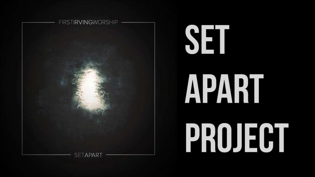 Set Apart Project