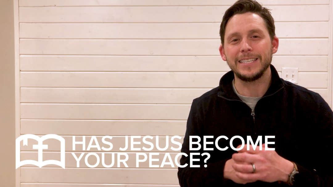 Table Talk: Has Jesus Become Your Peace?