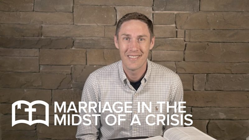 Table Talk: Marriage in the Midst of a Crisis