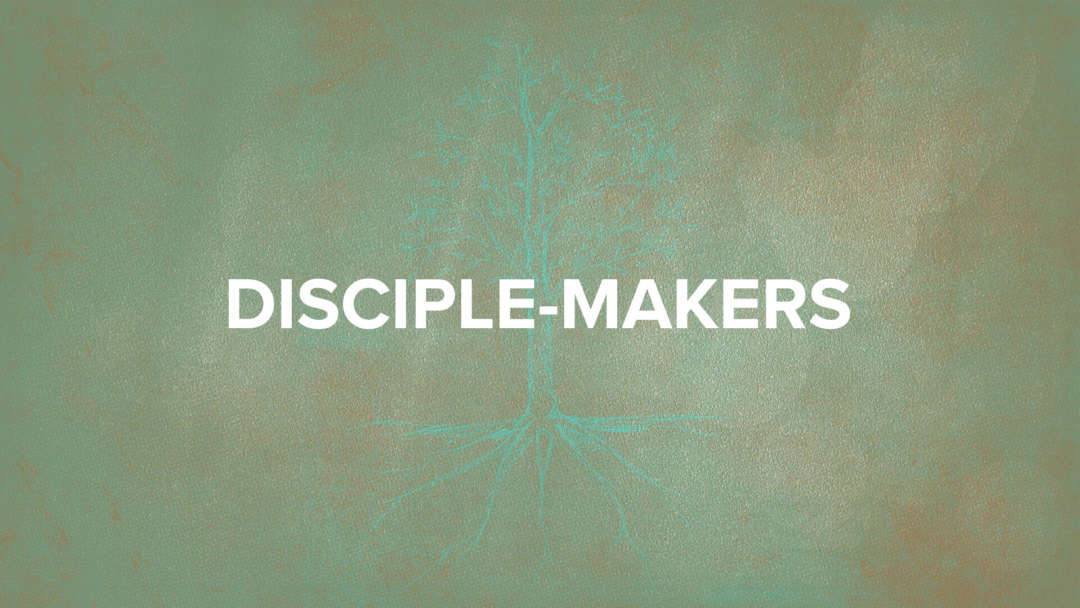 Disciple-Makers